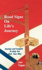 Road Signs on Life's Journey