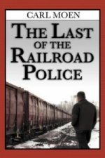 Last of the Railroad Police