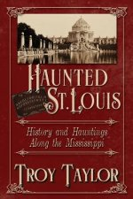Haunted St. Louis