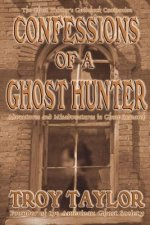 Confessions of a Ghost Hunter