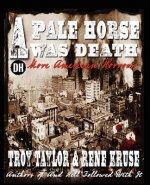 Pale Horse Was Death