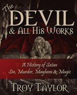 Devil and All His Works