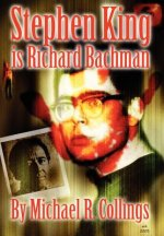 Stephen King is Richard Bachman - Signed Limited