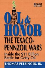 Oil and Honor: the Texaco-Pennzoil Wars
