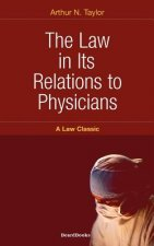 Law in Its Relations to Physicians