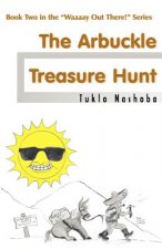 Waaaay Out There! The Arbuckle Treasure Hunt