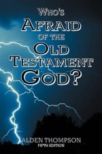 Who's Afraid of the Old Testament God?
