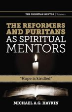Reformers and Puritans as Spiritual Mentors
