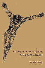 Inconvenient Cross