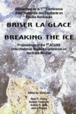 Breaking the Ice / Briser la Glace