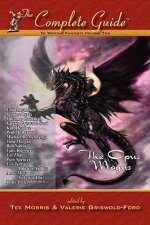 Complete Guide to Writing Fantasy, Volume Two~The Opus Magus