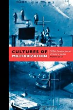 Cultures of Militarization