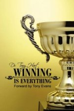 Winning Is Everything