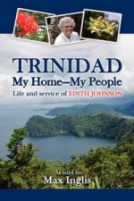 Trinidad-My Home-My People