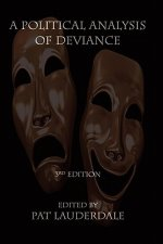Political Analysis of Deviance, 3rd Edition