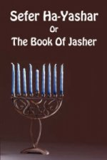 Sefer Ha-Yashar Or The Book Of Jasher