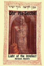 Ohr Ha-Sechel - Light of the Intellect