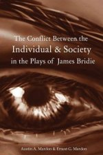 Conflict Between the Individual & Society in the Plays of James Bridie