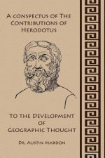 Conspectus of the Contribution of Herodotos to the Development of Geographic Thought