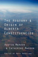 History and Origin of Alberta Constituencies