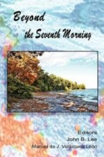 Beyond the Seventh Morning