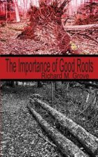 Importance of Good Roots