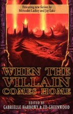 When the Villain Comes Home