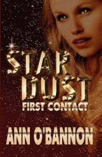 Star Dust First Contact
