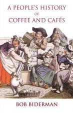 People's History of Coffee and Cafes