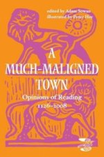 Much-maligned Town