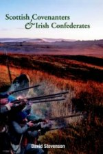 Scottish Covenantors and Irish Confederates