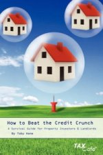 How to Beat the Credit Crunch