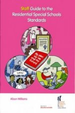 Staff Guide to the Residential Special Schools Standards