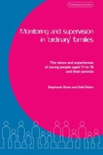 Monitoring and Supervision in 'ordinary' Families