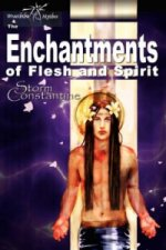 Enchantments of Flesh and Spirit