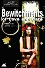Bewitchments of Love and Hate