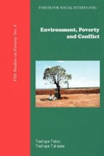 Environment, Poverty and Conflict