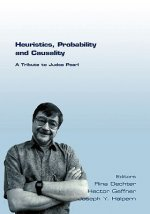 Heuristics, Probability and Causality. A Tribute to Judea Pearl