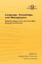 Language, Knowledge and Metaphysics