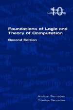 Foundations of Logic and Theory of Computation