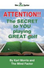Attention!! the Secret to You Playing Great Golf