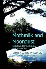 Mothmilk and Moondust