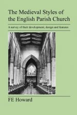 Medieval Styles of the English Parish Church