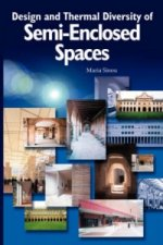 Design and Thermal Diversity of Semi-enclosed Spaces