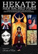 Hekate: Her Sacred Fires
