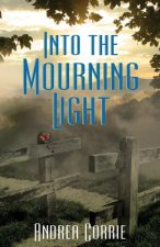 Into the Mourning Light