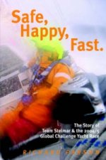 Safe, Happy, Fast