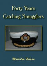Forty Years Catching Smugglers
