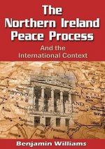 Northern Ireland Peace Process and the International Context