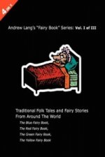 Andrew Lang's Blue, Red, Green and Yellow Fairy Books